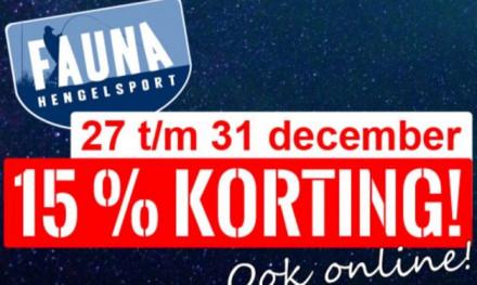 27 t/m 31 december 15% KORTING bij Fauna hengelsport!